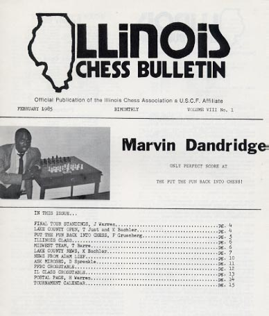 NM Marvin Dandridge featured on the cover of the February 1985 edition of the Illinois Chess Bulletin. His games have appeared frequently in