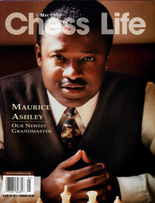 GM Maurice Ashley on the cover of the May 1999 U.S. Chess Life. Copyright © 2001, United States Chess Federation.