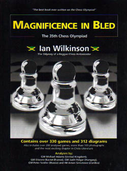 Magnificence in Bled: The 35th Chess Olympiad