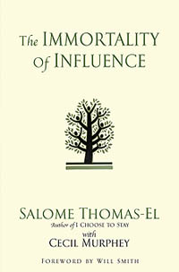 The Immortality of  Influence (Salome Thomas-EL)