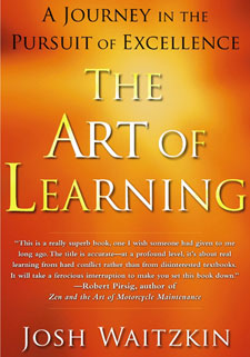 The Art of Learning by Josh Waitzkin.