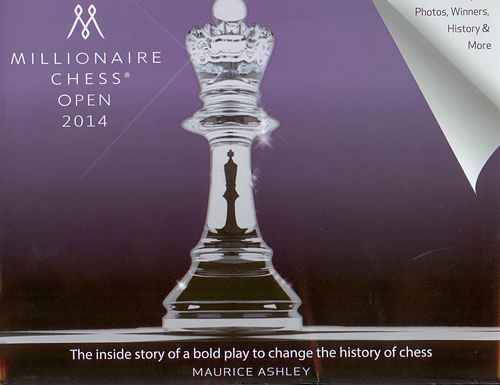 Millionaire Chess Open 2014: The inside story of a bold play to chand the history of chess.