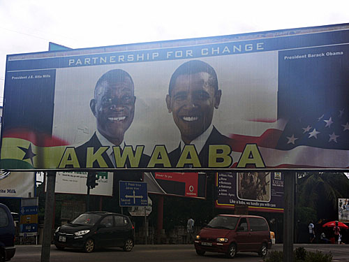 As one would expect, President Obama's likeness can be seen around Ghana. Here he is pictured with Ghanaian President John Atta Mills.