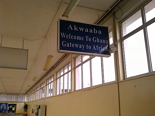 Ten hours later... Akwaaba! Welcome to Ghana... Gateway to Africa